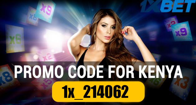 1xBet promo codes in Kenya 2